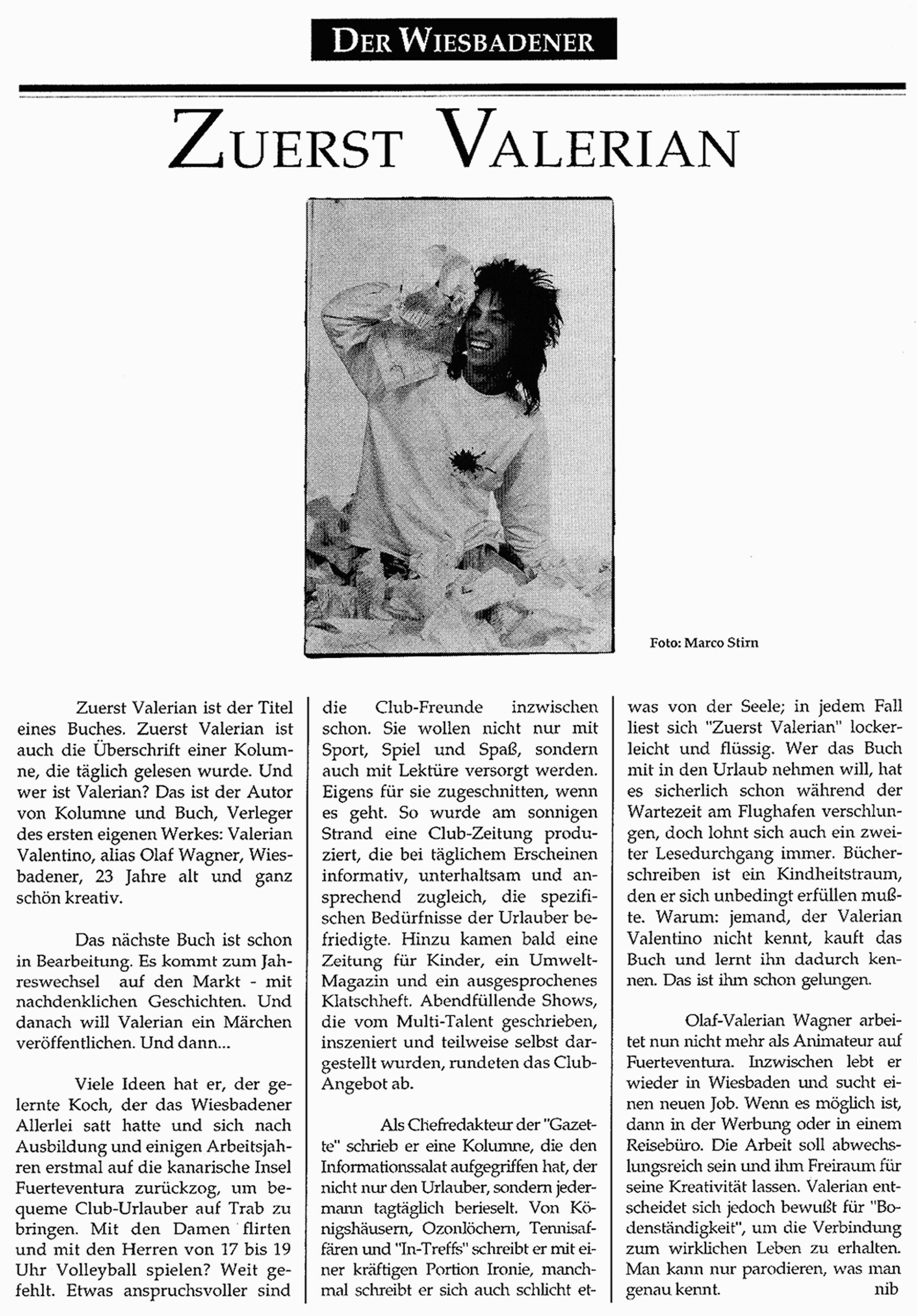 Der Wiesbadener – Zuerst Valerian