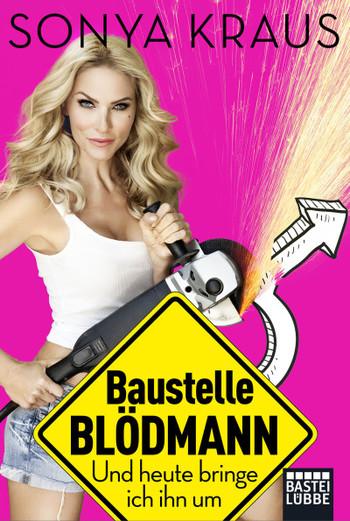 """Sendung 50 """"Baustelle Blödmann"""" mit Sonya Kraus vom 19.03.2018"""